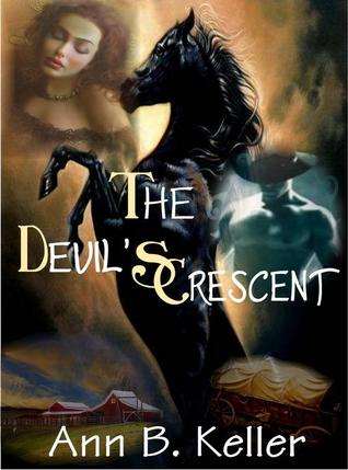 The Devil's Crescent by Ann B. Keller
