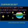 The Amazing Super Great Awesome Incredible Fantastic Space Race! by Othen Donald Dale Cummings