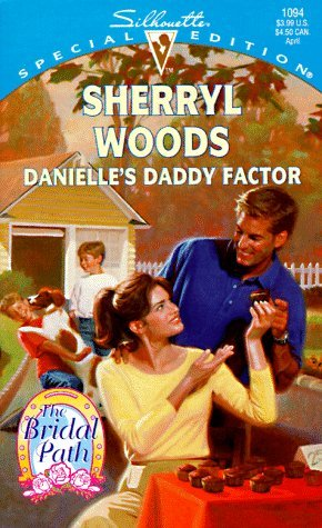 Danielle's Daddy Factor by Sherryl Woods