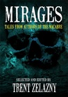 Mirages: Tales From Authors of the Macabre