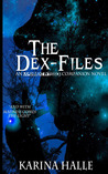 The Dex-Files (Experiment in Terror, #5.7)