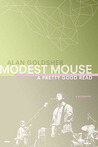 Modest Mouse: A Pretty Good Read