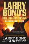 Shock of War (Red Dragon Rising, #3)