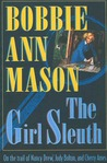 The Girl Sleuth: On the Trail of Nancy Drew, Judy Bolton, and Cherry Ames