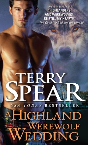 Review: A Highland Werewolf Wedding by Terry Spear