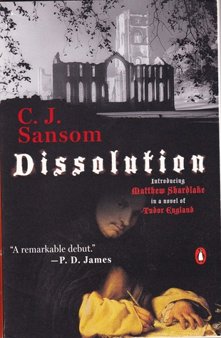 Dissolution by C.J. Sansom