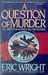 A Question of Murder (Charl...