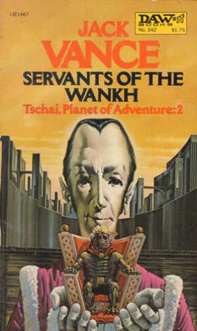 Servants of the Wankh by Jack Vance