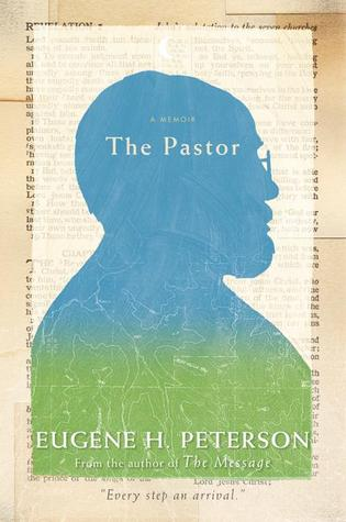 Free download The Pastor: A Memoir MOBI by Eugene H. Peterson