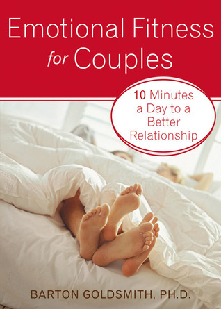 Emotional Fitness for Couples by Barton Goldsmith