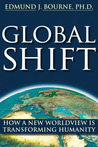 Global Shift: How A New Worldview Is Transforming Humanity