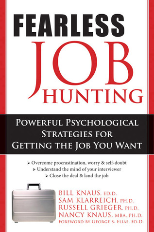 Fearless Job Hunting by William J. Knaus