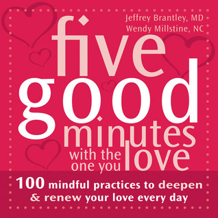 Five Good Minutes with the One You Love by Jeffrey Brantley