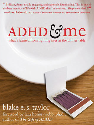 ADHD and Me by Blake E.S. Taylor