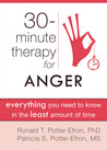 30-Minute Therapy for Anger: Everything You Need to Know in the Least Amount of Time