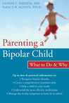 Parenting a Bipolar Child: What to Do and Why