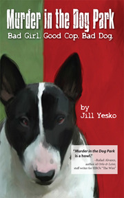Murder in the Dog Park by Jill Yesko