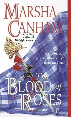The Blood of Roses by Marsha Canham
