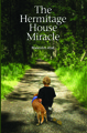 The Hermitage House Miracle by Malcolm Ater