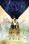 Wilde Stories 2012: The Years Best Gay Speculative Fiction