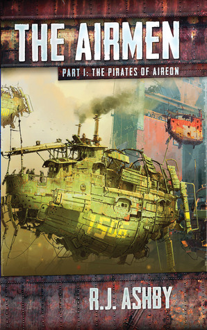 The Airmen (Part One: The Pirates of Aireon)