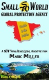 Trouble in the Bubbles (Small World Global Protection Agency, #4)