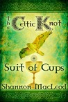 The Celtic Knot (Suit of Cups, #1)