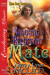 Seducing a Reluctant Mate (Rough River Coyotes, #5)