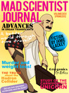 Mad Scientist Journal: Spring 2012 (Mad Scientist Journal #1)