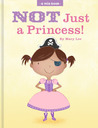 Not Just a Princess by Mary    Lee