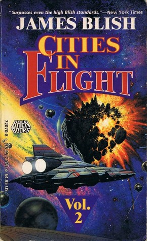 Cities in Flight Vol. 2 by James Blish