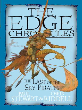 The Last of the Sky Pirates by Paul Stewart