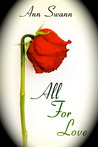 All For Love by Ann Swann