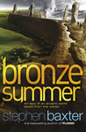 Bronze Summer by Stephen Baxter
