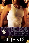 Bound For Keeps (Men of Honor, # 5)