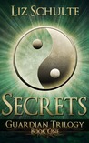 Secrets (Guardian Trilogy)