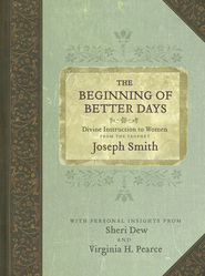 The Beginning of Better Days by Sheri Dew