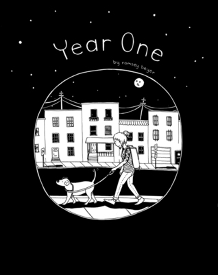 Year One by Ramsey Beyer