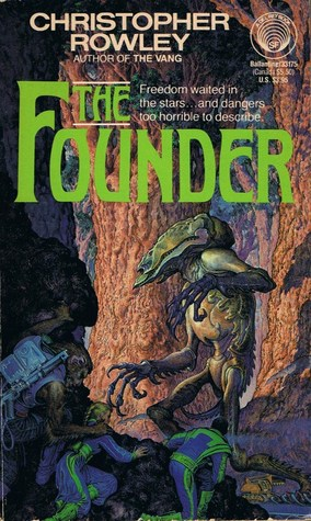 The Founder by Christopher Rowley
