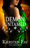 Demon Untamed by Kiersten Fay