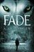 Fade (The Ragnark Prophesies, #1)