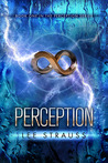Perception (The Perception Trilogy, #1)