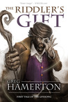 The Riddler's Gift (First Tale of the Lifesong)