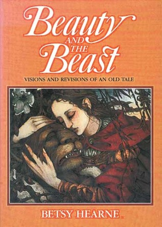 Beauty and the Beast by Betsy Hearne