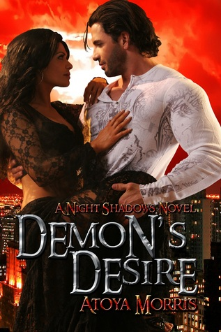 Demon's Desire by Atoya Morris