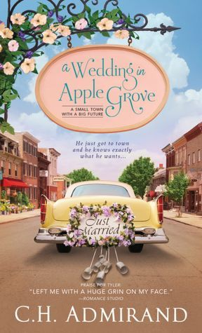 A Wedding in Apple Grove C.H. Admirand