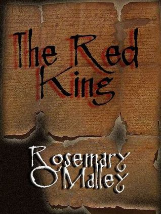 The Red King by Rosemary O'Malley