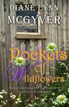 Pockets of Wildflowers (Castle Romance, #1)