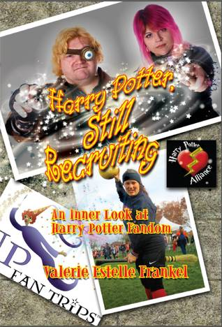 Harry Potter, Still Recruiting by Valerie Estelle Frankel