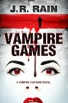 Vampire Games by J.R. Rain